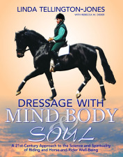 Dressage with Mind, Body & Soul and a DVD