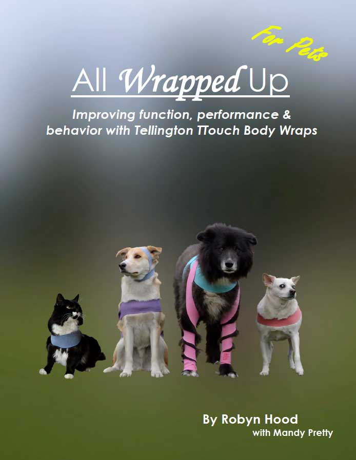All Wrapped Up: Improving function, performance & behavior with Tellington Body Wraps